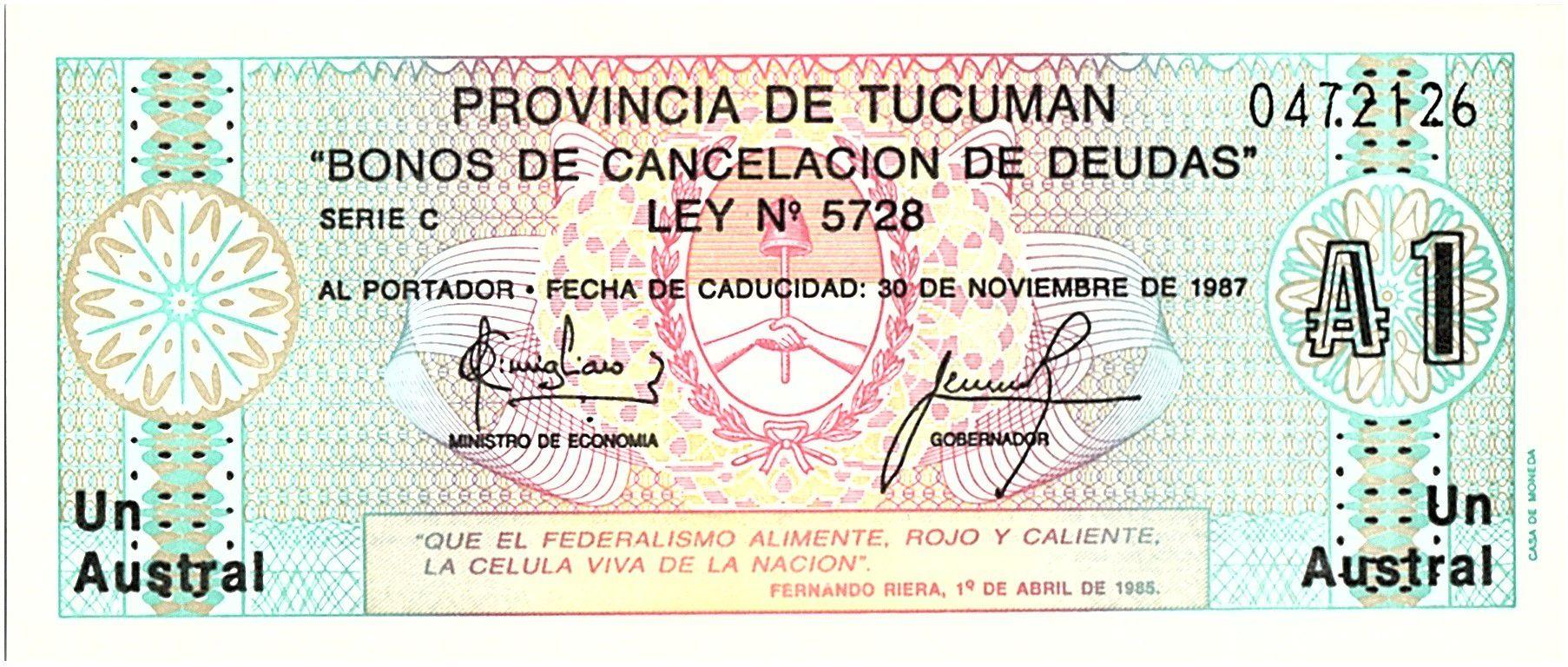Argentine 1 Austral , Province de Tucuman - 1985
