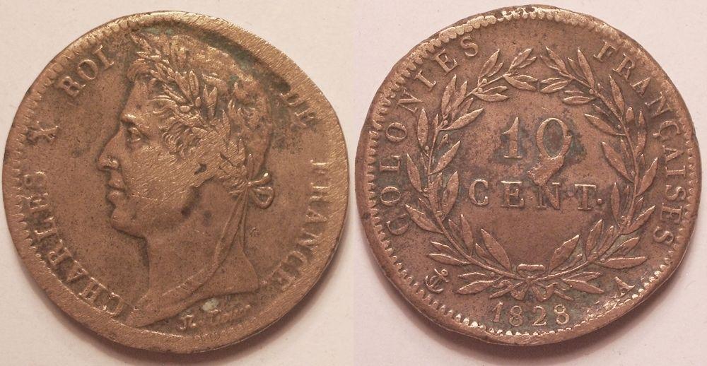 Colonies Françaises 10 Centimes Charles X - 1828  A Paris - TB