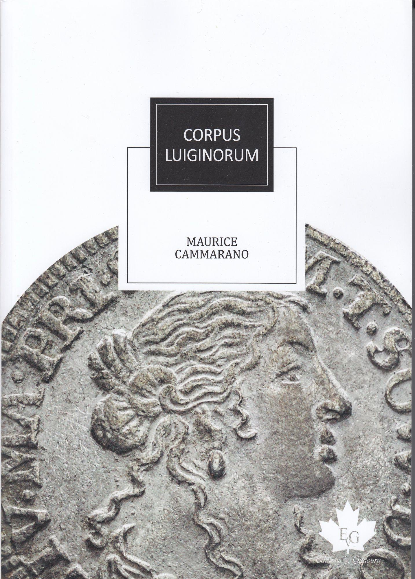 Corpus Luiginorum - 2020 - Maurice Cammarano - Editions Gadoury