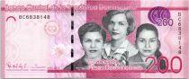 Dominicaine République 200 Pesos Dominicanos, Les soeurs Mirabal - Monument - 2015 (2016)