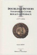 Doubles et Deniers - G. Crépin