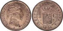 Espagne 1 centimo - Alfonso XIII  -1906 - SPL
