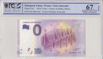 France 0 Euro 2018 - Viaduc de Millau - Billet touristique - PCGS 67 OPQ
