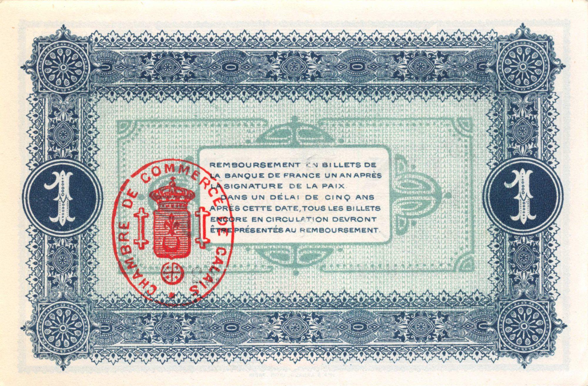 France 1 Franc - Chambre de Commerce de Calais 1915 - SPL