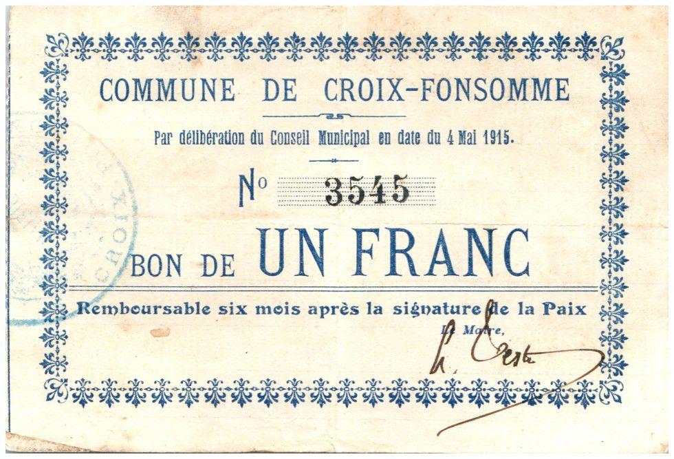 France 1 Franc Croix-Fonsomme Commune - 1915