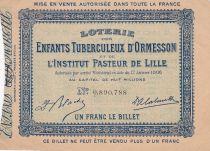 France 1 Franc Loterie Enfants Tuberculeux d\'Ormesson - Institut Pasteur de Lille - 1906 - TTB