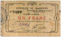France 1 Franc Maissemy Commune - 1915