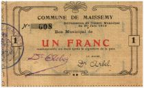 France 1 Franc Maissemy Commune - 1915