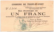 France 1 Franc Tugny-Et-Pont City - 1914