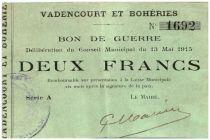 France 1 Franc Vadencourt Et Boheries Commune - 1915