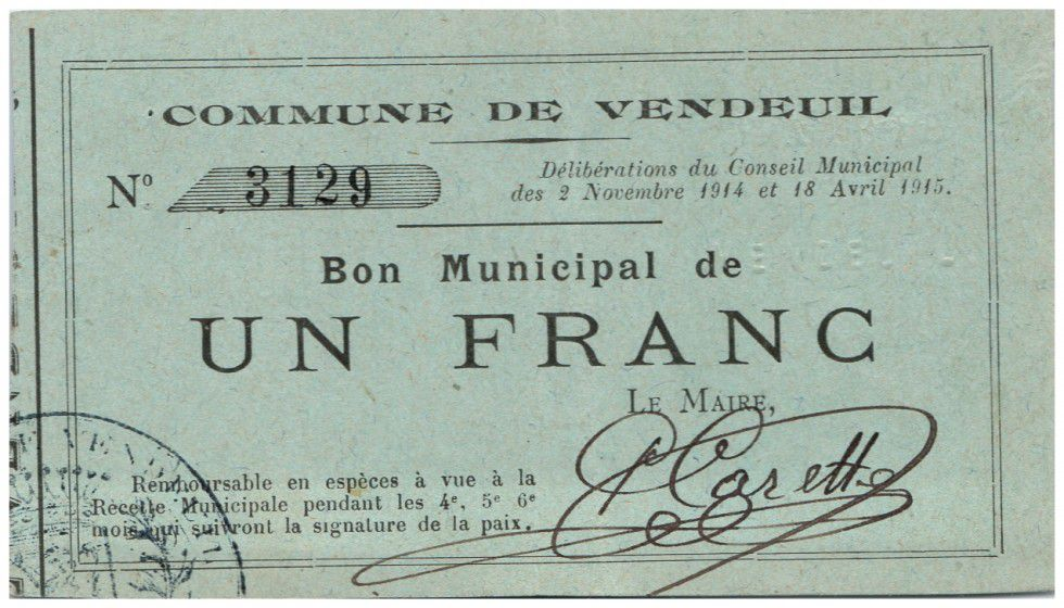France 1 Franc Vendeuil Commune - 1915