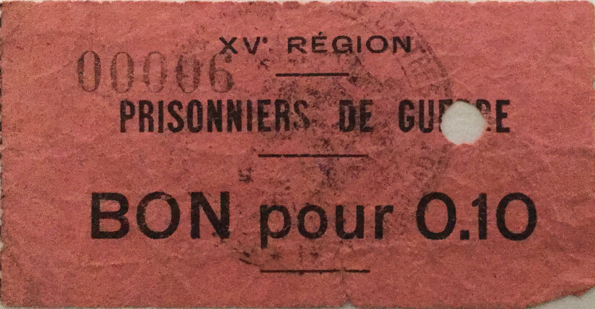 France 10 Centimes - WWI Prisoners Coupon - 15th Region (Castres) - F