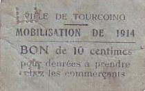 France 10 Centimes Tourcoing Mobilisation de 1914
