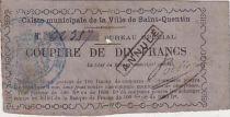 France 10 F , Saint Quentin Caisse Municipale, tampon Annulé - 1870