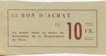 France 10 Francs - Bon des Kommandos de la Reconstruction de l\'Eure - TTB+