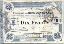 France 10 Francs Cambrai Commune - 1914
