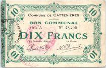 France 10 Francs Cattenieres Commune - 1915