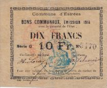France 10 Francs Estrée Commune - 1914