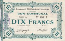 France 10 Francs Fontaine Notre-Dame Commune - 1915