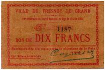 France 10 Francs Fresnoy-Le-Grand City - 1915