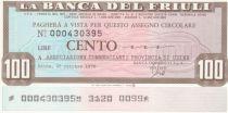 France 100 Lires Banca del Friuli - 25-10-1976 - Neuf
