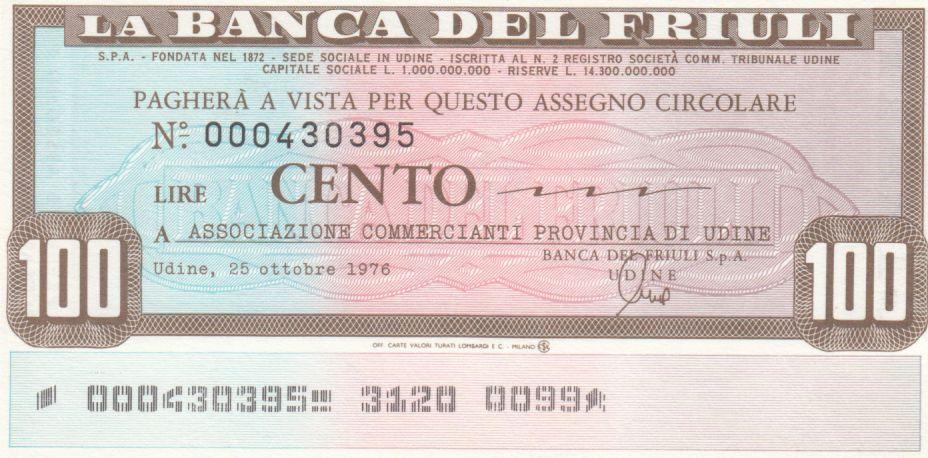 France 100 Lires Banca del Friuli - 25-10-1976 - UNC