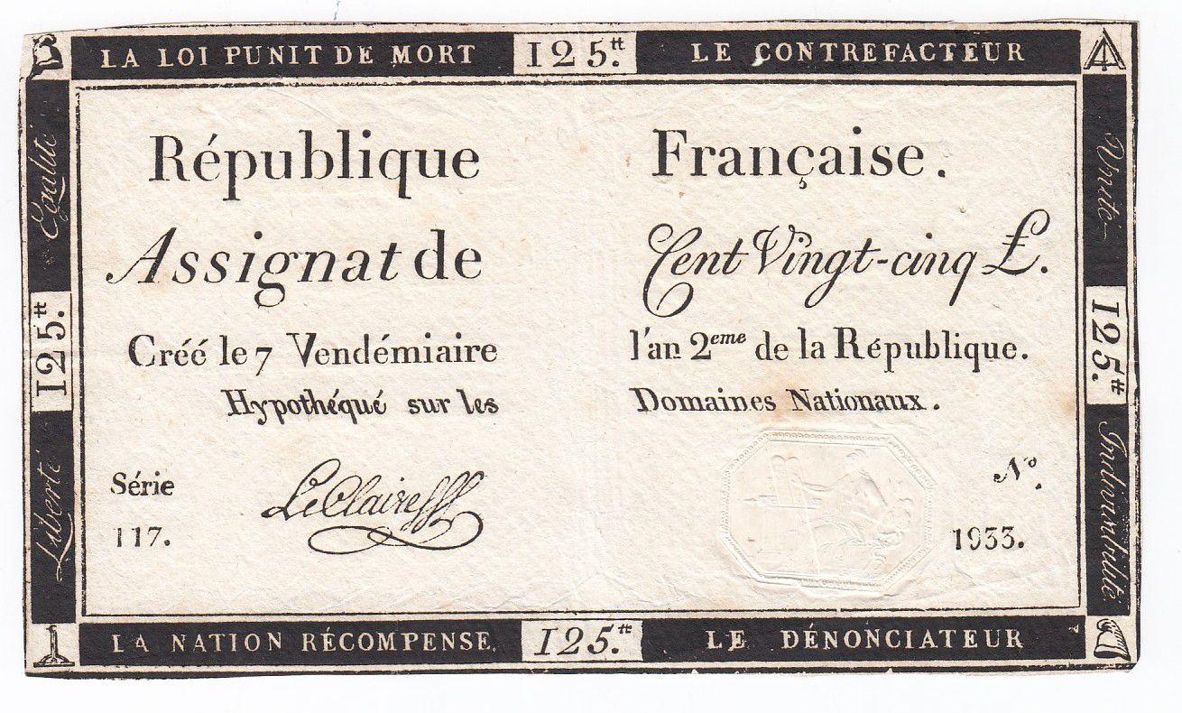 France 125 Livres - 7 Vendémiaire An II - 1793 - Sign. Le Claireff - TTB