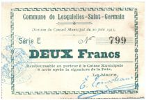 France 2 Francs Lesquielles-Saint-Germain City - 1915