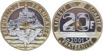 France 20 Francs Mont Saint-Michel - 2001 Frappe BU