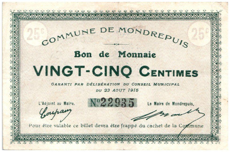 France 25 cent. Mondrepuis City - 1915