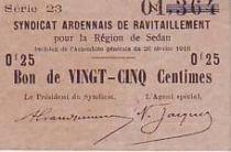 France 25 cent. Sedan Synd. de ravitaillement