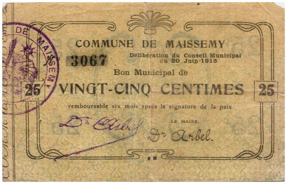 France 25 Centimes Maissemy Commune - 1915