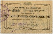 France 25 Centimes Maissemy Commune - 1915