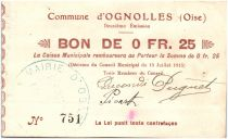 France 25 Centimes Ognolles Ville - 1915