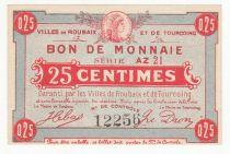 France 25 Centimes Roubaix-Tourcoing - 1914-1918 - Série AZ 21 p.Neuf