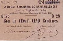 France 25 Centimes Sedan Synd. de ravitaillement