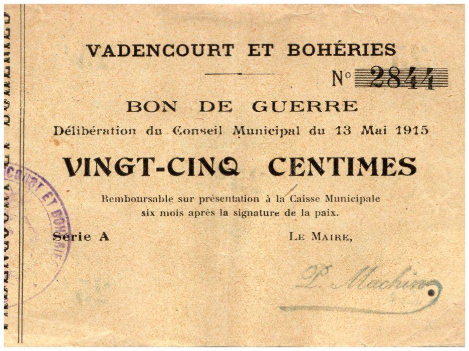 France 25 Centimes Vadencourt Et Boheries City - 1915