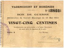 France 25 Centimes Vadencourt Et Boheries Commune - 1915