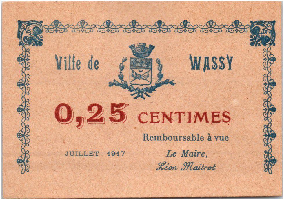 France 25 Centimes Wassy City - 1917