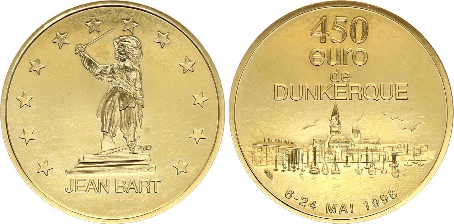 France 450 Euro temporaire due Dunkerque  1998 - OR - SPL
