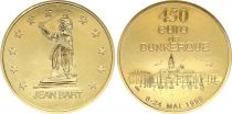 France 450 Euro temporary of Dunkerque 1998 - AU - Gold