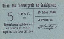 France 5 cent. Casteljaloux City