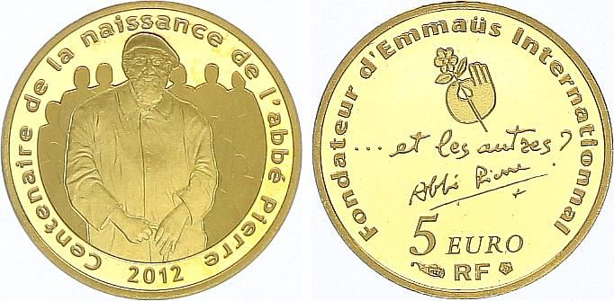 France 5 Euros Or Abbé Pierre - 1/25 Once - 2012 Frappe BE