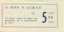 France 5 Francs - Bon des Kommandos de la Reconstruction de l\'Eure - SPL