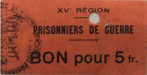 France 5 Francs - Bon des Prisonniers de Guerre - 15e Région (Castres) - PTTB