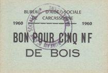 France 5 Francs Carcassonne Bon pour 5 nf de bois