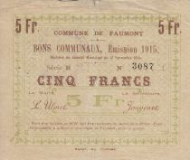 France 5 Francs Faumont Commune - 1915