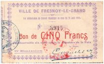 France 5 Francs Fresnoy-Le-Grand City - 1915