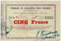 France 5 Francs Lesquielles-Saint-Germain Commune - 1915