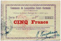 France 5 Francs Lesquielles-Saint-Germain Commune - 1915